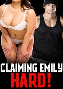 Claiming Emily Hard