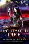 Uncommon Life