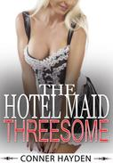 The Hotel Maid Threesome