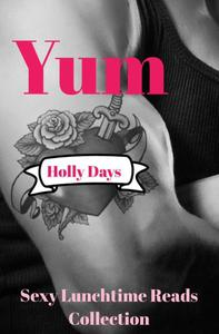 Yum (Sexy Lunchtime Reads Collection)