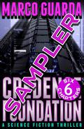Free Sampler: Credence Foundation (A Science Fiction Thriller)