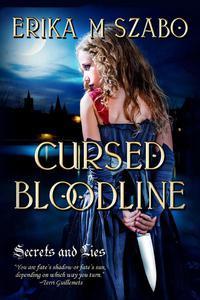 Cursed Bloodline: Secrets and Lies