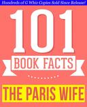 The Paris Wife - 101 Amazingly True Facts You Didn't Know
