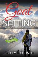 Goal Setting & Personality Psychology: Self Esteem, Motivate Yourself, How to Be Happy, Positive Thinking