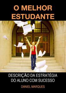 O Melhor Estudante: Descrição da Estratégia do Aluno com Sucesso