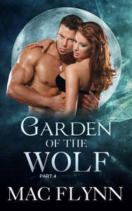 Garden of the Wolf #4 (BBW Werewolf / Shifter Romance)