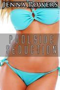 Poolside Seduction