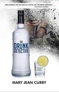 The Drunk Detective: A Dotty Davis Comedy Suspense