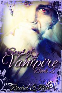 Soul of A Vampire Book 2