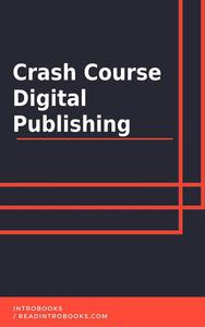 Crash Course Digital Publishing
