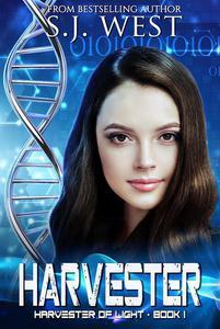Harvester (Book 1, Harvester of Light Trilogy)