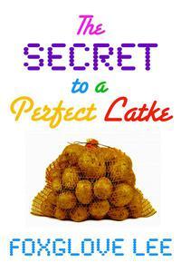 The Secret to a Perfect Latke