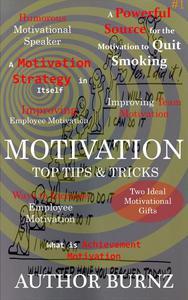 Motivation Top Tips & Tricks