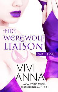 The Werewolf Liaison: (part two) Billionaires After Dark