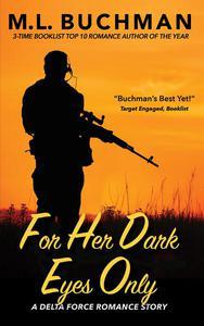 For Her Dark Eyes Only