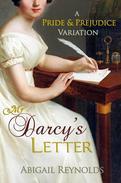 Mr. Darcy's Letter: A Pride & Prejudice Variation