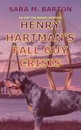 Henry Hartman's Fall Guy Crisis