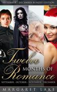 Twelve Months of Romance (September, October, November, December)