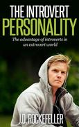 The Introvert Personality: The advantage of introverts in an extrovert world