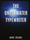 The Underwater Typewriter