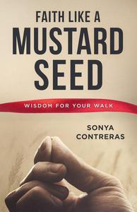 Faith Like a Mustard Seed