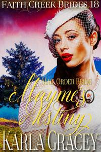 Mail Order Bride - Mayme's Destiny