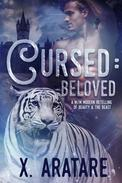 Cursed: Beloved Book 3 (M/M Modern Retelling of Beauty & the Beast)