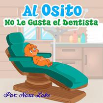 Al Osito No Le Gusta el Dentista