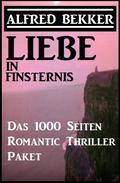 Liebe in Finsternis - Das 1000 Seiten Romantic Thriller Paket