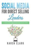 Social Media for Direct Selling Leaders
