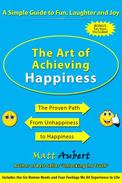 The Art of Achieving Happiness