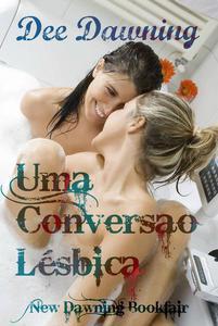 Uma Conversão Lésbica