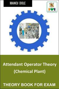 Attendant Operator Theory (Chemical Plant)