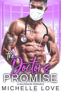 The Doctor's Promise: A Billionaire Romance