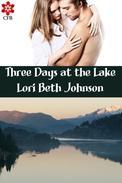 Three Days at the Lake