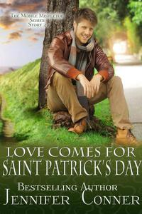 Love Comes for Saint Patrick's Day