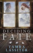 Deciding Fate