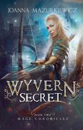 Wyvern's Secret (Mage Chronicles Book 2)