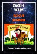 Zach's Wars Prequel: Rogue Summer