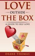 Love Outside The Box