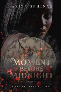 A Moment Before Midnight