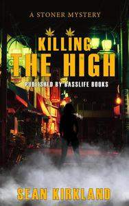 Killing The High