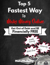 Top 5 Fastest Way to Make Money Online