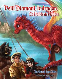 Petit Diamant, le dragon, la Vallée des Rubis