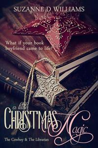 A Little Christmas Magic (The Cowboy & The Librarian)