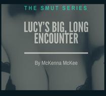 Lucy's Big, Long Encounter
