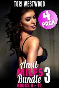 Anal MILFs Bundle 3 : 4-Pack : Books 9 - 12 (Anal Sex Erotica MILF Erotica Virgin Erotica First Time Erotica First Time Anal Virgin Erotica Age Gap Erotica)