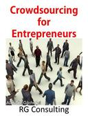 Crowdsourcing for Entrepreneurs