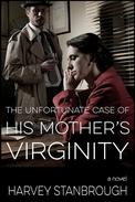 The Unfortunate Case of His Mother's Virginity