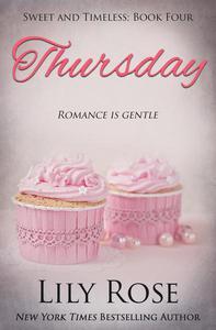 Thursday: Sweet Romance